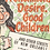 Thumbnail: Frenchmen, Desire, Good Children: . . . and Other Streets of New Orleans!