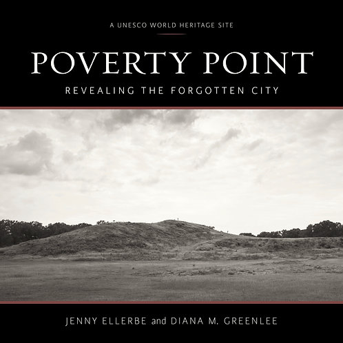 Poverty Point: Revealing the Forgotten City