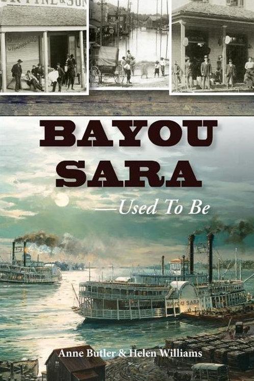 Bayou Sara: Used to Be