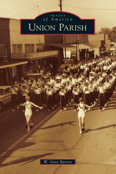 Union Parish- Images of America
