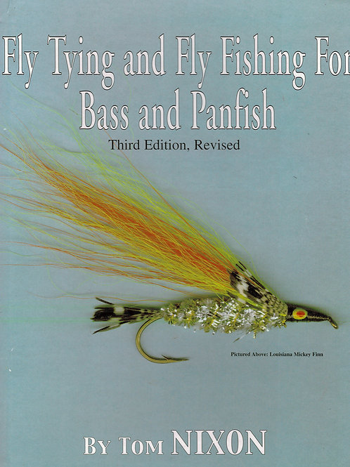 Fly Tying & Fly Fishing for Bass and Panfish