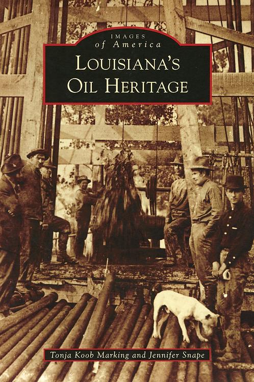 Images of America-Louisiana Oil Heeritage