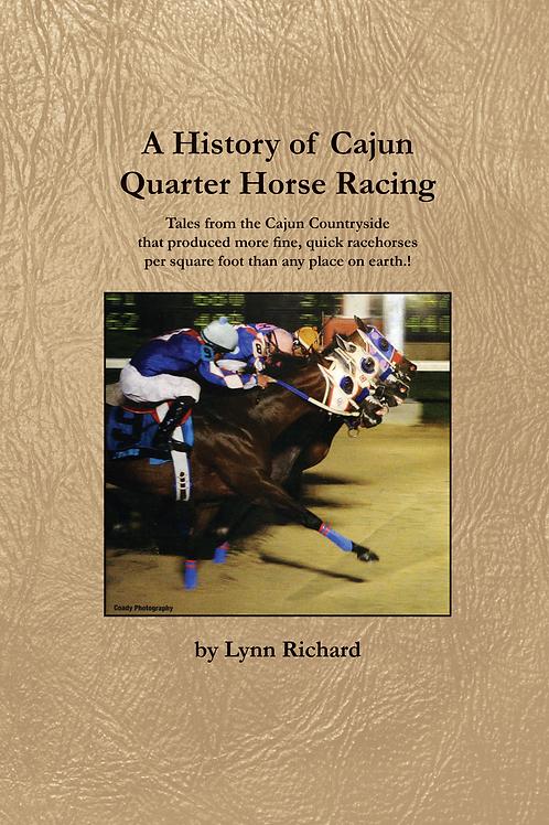 A History of Cajun Quarter Horse Racing