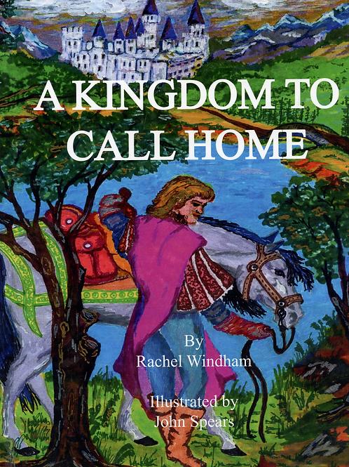 A Kingdom to Call Home
