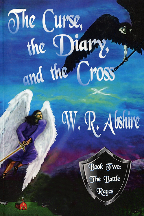 The Curse, The Diary, and The Cross- Book 2