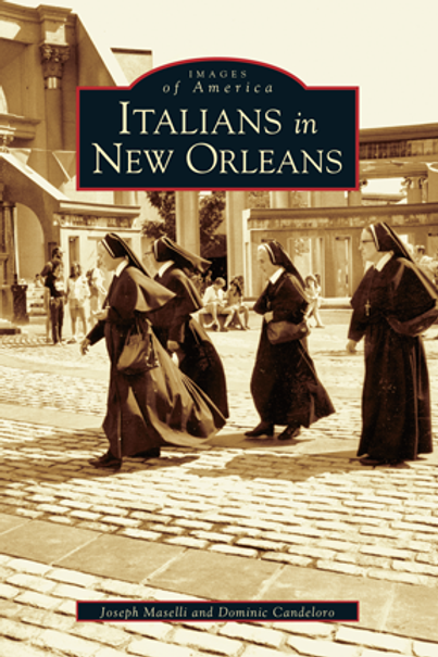 Italians in New Orleans - Images of America