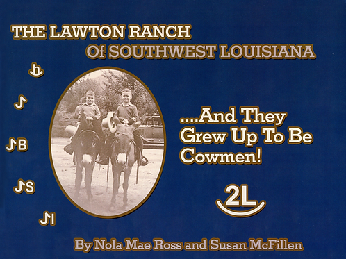 Lawton Ranch of Southwest Louisiana