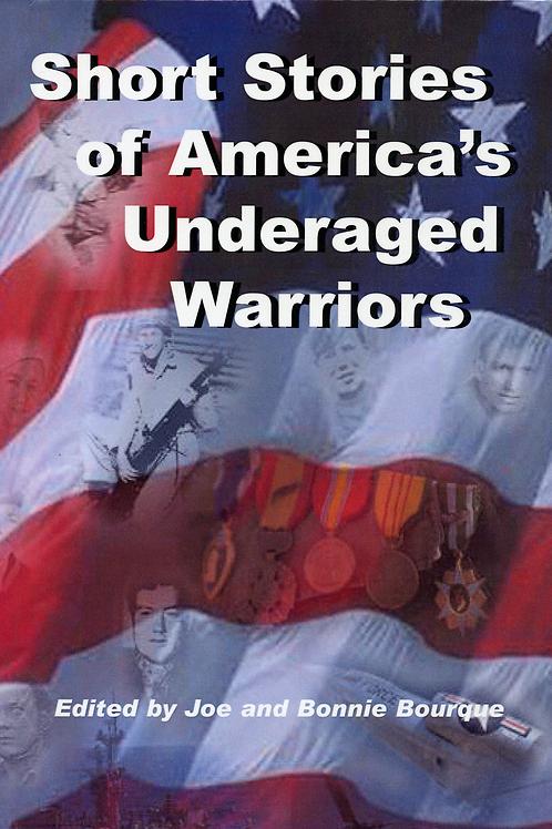 Short Stories of Underage America's Underaged Warriors