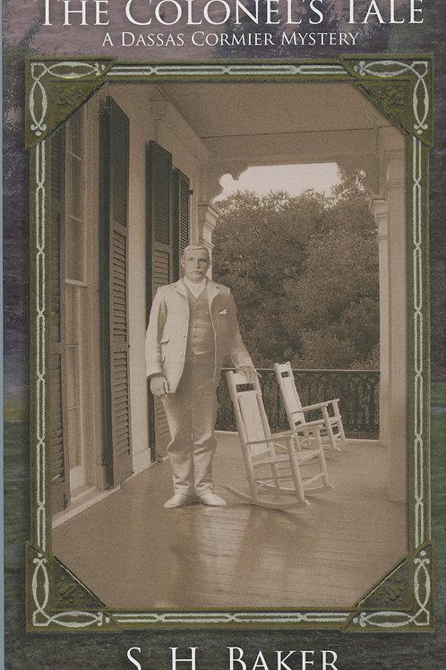 The Colonel's Tale: A Dassas Cormier Mystery