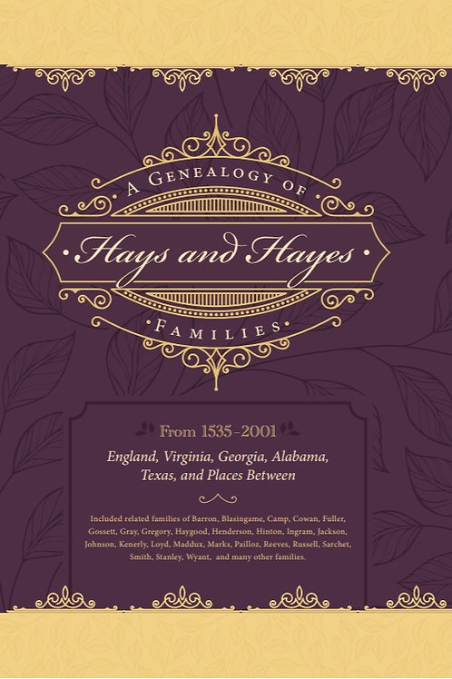 A Genealogy of Hays and Hayes Families