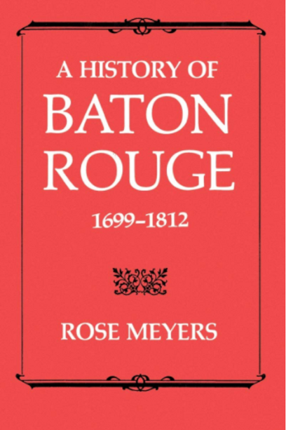 A History of Baton Rouge, 1699–1812