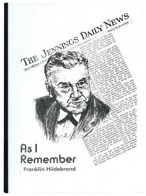 As I Remember It- The Jennings Daily News