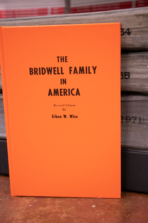 The Bridwell Family in America