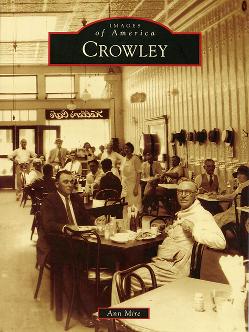 Images of America- Crowley