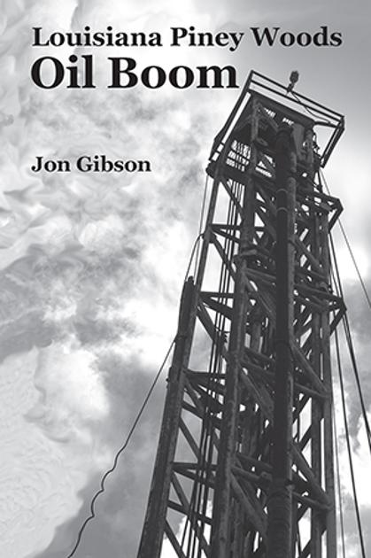 Louisiana Piney Woods Oil Boom