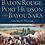 Thumbnail: Civil War Baton Rouge, Port Hudson and Bayou Sara: Capturing the Mississippi