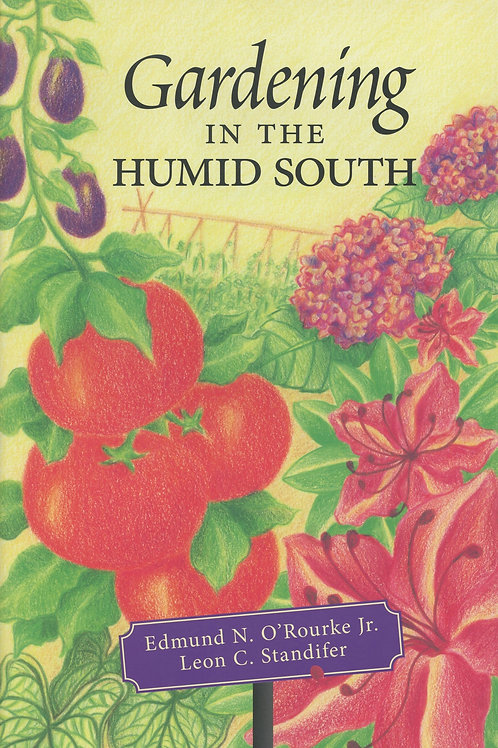 Gardening in the Humid South