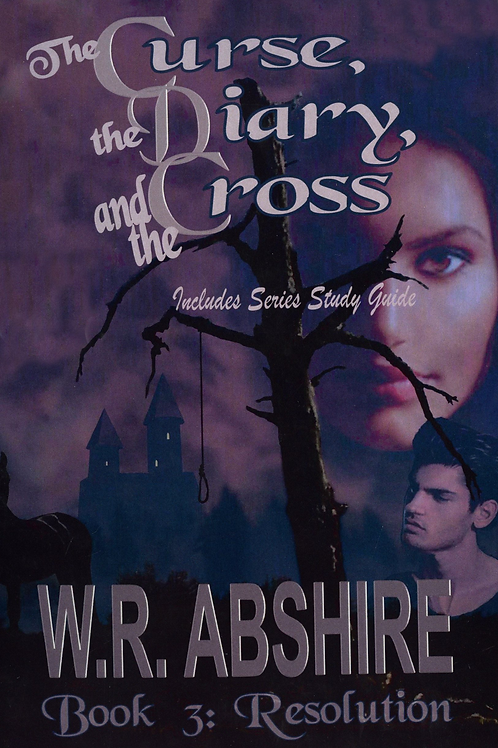 The Curse, The Diary, and The Cross- Book 3