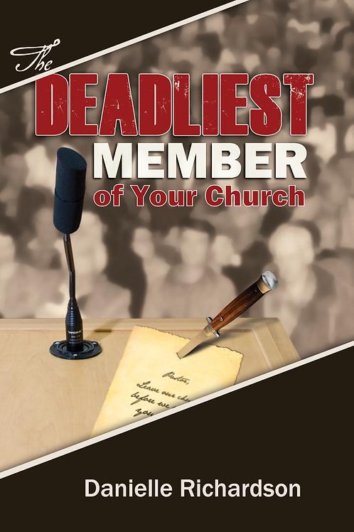 Deadliest Member of Your Church