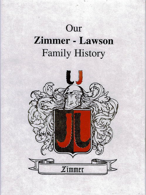 Our Zimmer-Lawson Family History