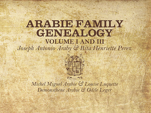 Arabie Family Genealogy Volumes I & II