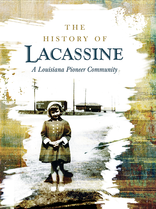 The History of Lacassine