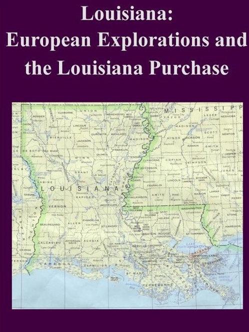 Louisiana: European Explorations and the Louisiana Purcahse