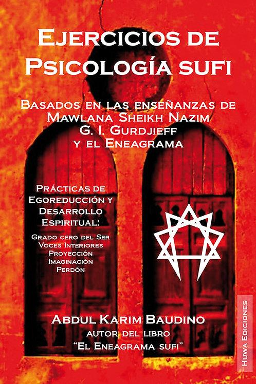 Ejercicios de Psicología Sufi de Abdul Karim Baudino