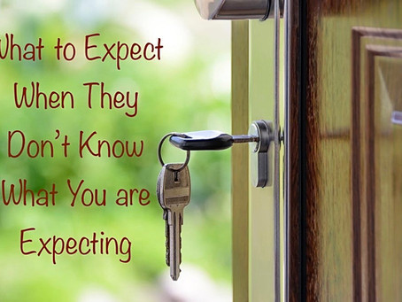 What to Expect When They Don't Know What You are Expecting