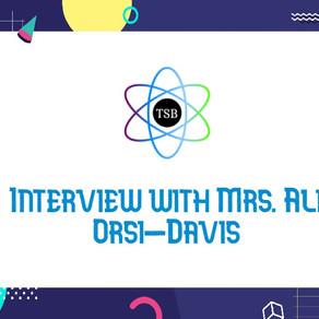 Interview with Mrs. Ali Orsi-Davis