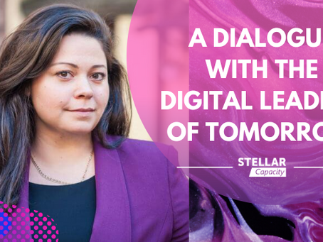 A Dialogue with the Digital Leaders of Tomorrow