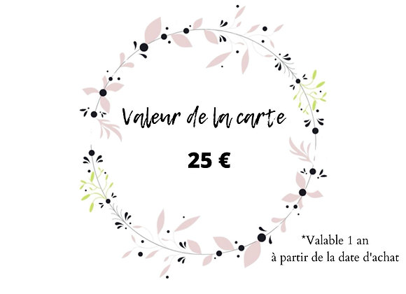 Carte Cadeau -25€