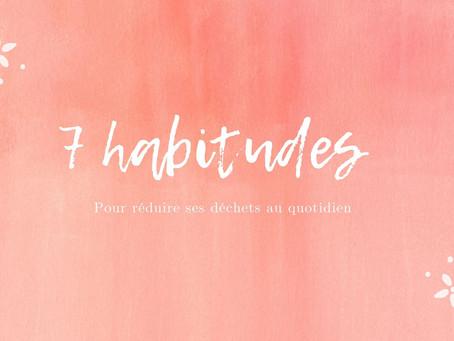 7 habitudes pour réduire ses déchets