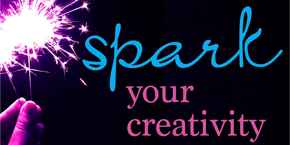 Spark Your Creativity (ONLINE) Session 1