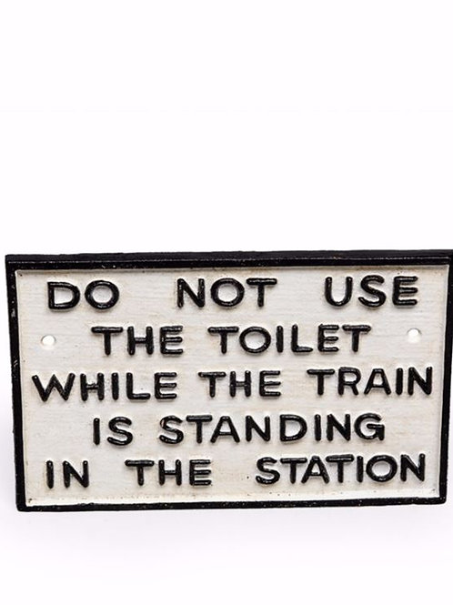 Cast Iron Antiqued Toilet Warning Sign