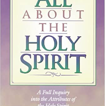 All about the Holy Spirit, His Fullness