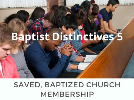 Baptist Distinctives 5