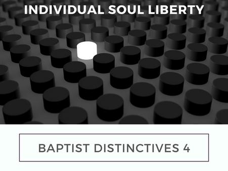 Baptist Distinctives 4