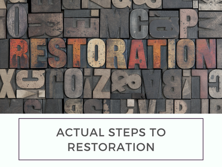 Actual steps to restoration