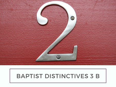 Baptist Distinctives 3 b