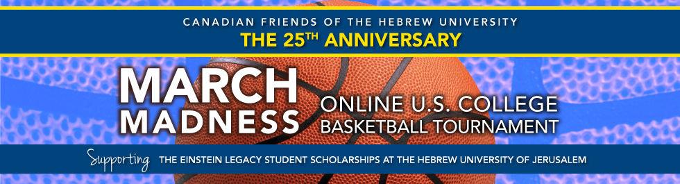 CFHU 25th Anniversary March Madness Online U.S. College Basketball Tournament