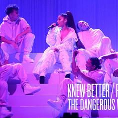 Dangerous Woman Tour- Knew Better/Forever Boy