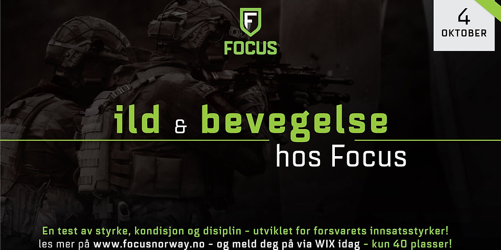 Ild og bevegelse på Focus!