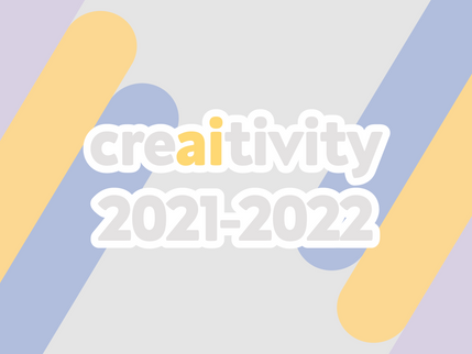 CreAItivity 2021-2022