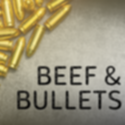 BEEF & BULLETS.png