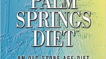 The Palm Springs Diet