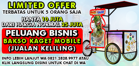Limited Offer Franchise Bakso Kaget