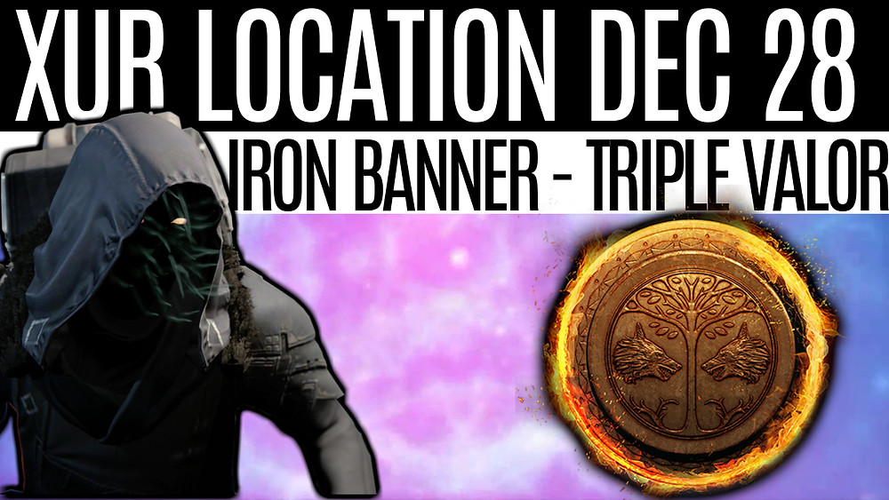 Destiny 2 - Xur Location December 28th, Stryker's Sure Hand God Roll, Iron Banner Triple Valor