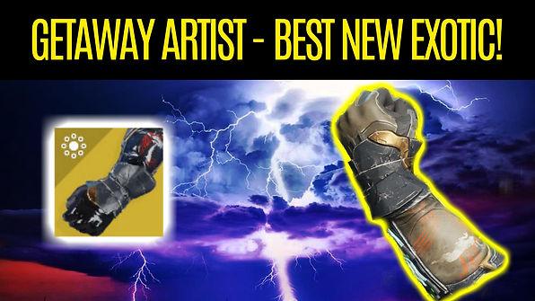 DESTINY-2-Getaway-Artist-The-Best-New-Wa