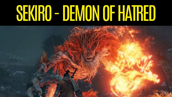 SEKIRO-The-Demon-of-Hatred-How-To-Beat-D